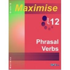 Maximise12 Phrasal Verbs